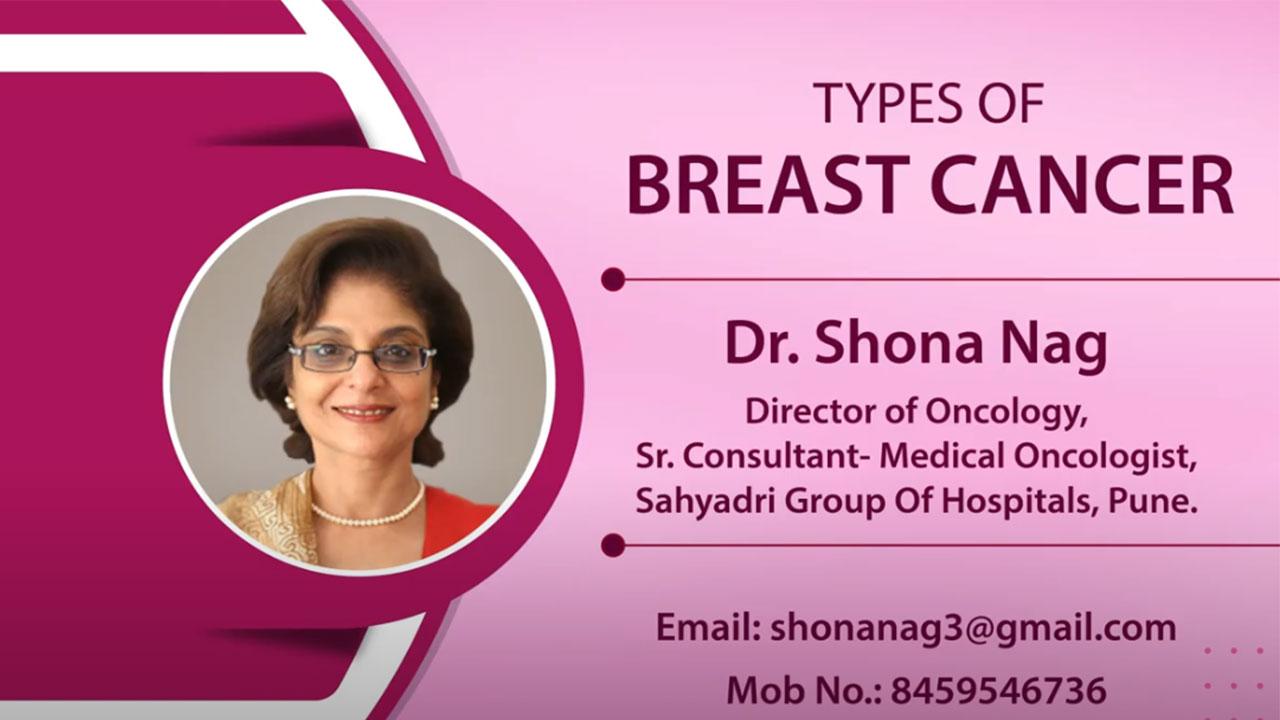 Types of Breast Cancer | Dr. Shona Nag