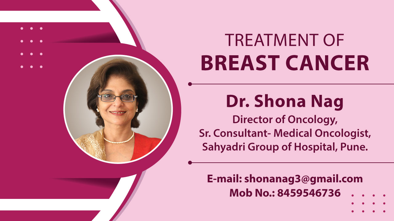Treatment of Breast Cancer | Dr. Shona Nag