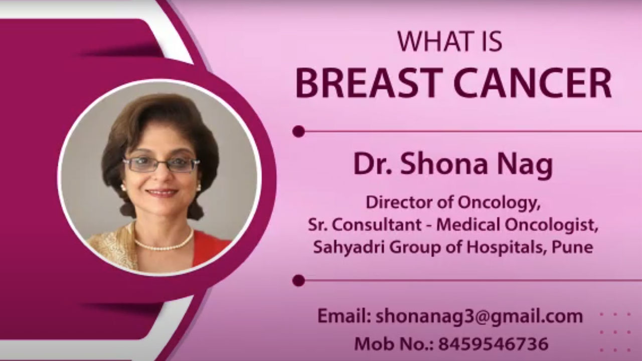 What is Breast Cancer? | Dr. Shona Nag